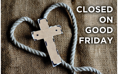 Good Friday Closure April 10