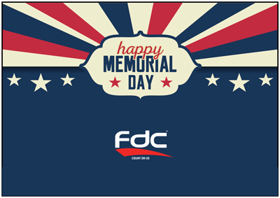 FDC Graphic Films Closed for Memorial Day